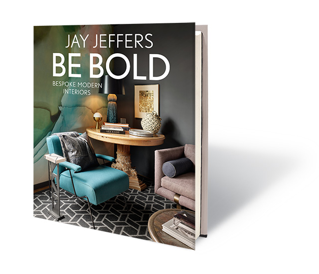 Be Bold: Be Spoke Modern Interiors by Jay Jeffers