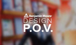 Benjamin Moore - Design POV